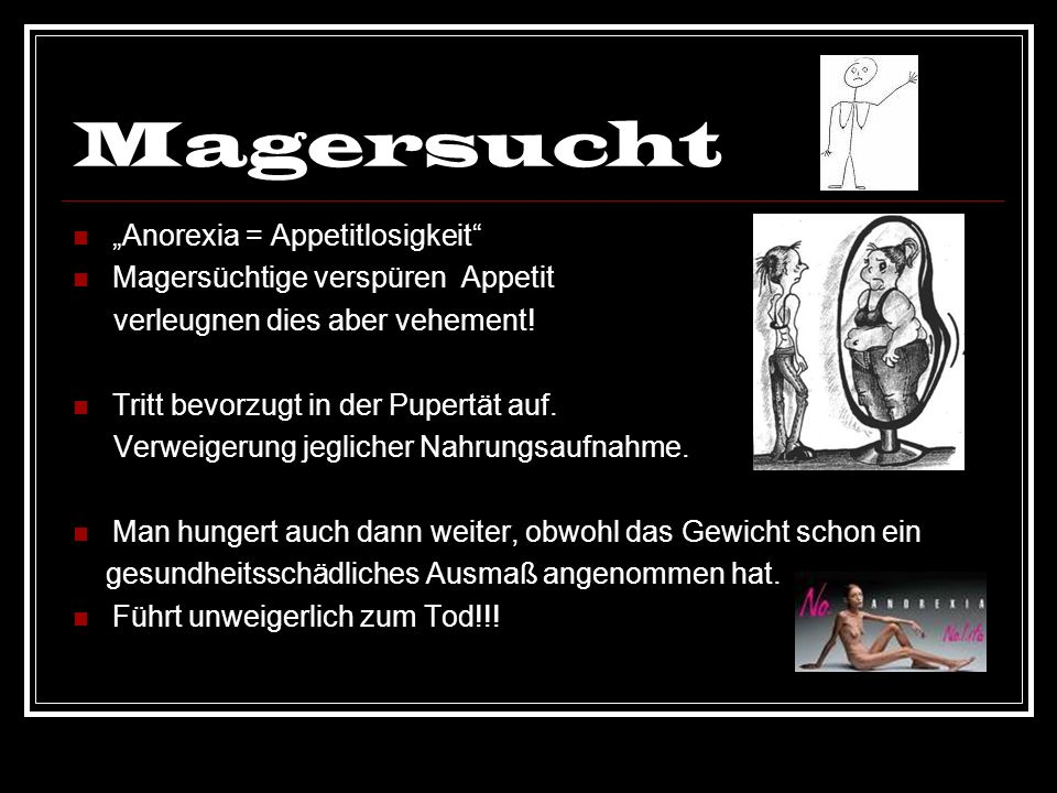 "Magersucht ""Anorexia = Appetitlosigkeit"