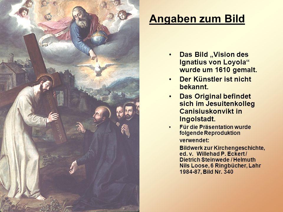 """Angaben zum Bild Das Bild """"Vision des Ignatius von Loyola wurde um 1610 gemalt. Der Künstler ist nicht bekannt."""