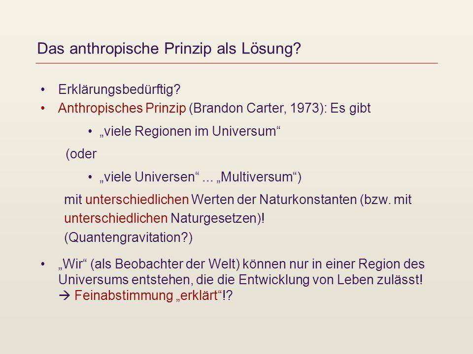 Das anthropische Prinzip als Lösung