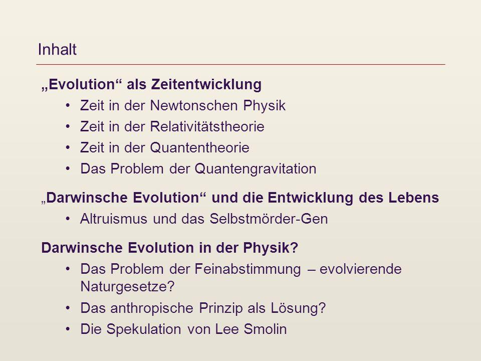 """Inhalt """"Evolution als Zeitentwicklung Zeit in der Newtonschen Physik"""