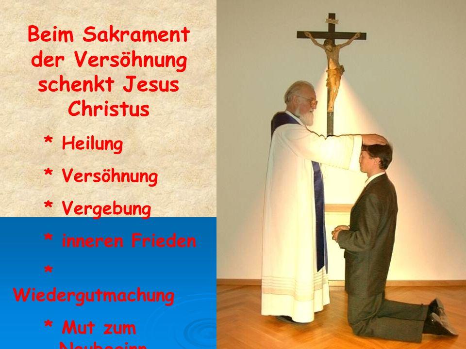 Beim Sakrament der Versöhnung schenkt Jesus Christus