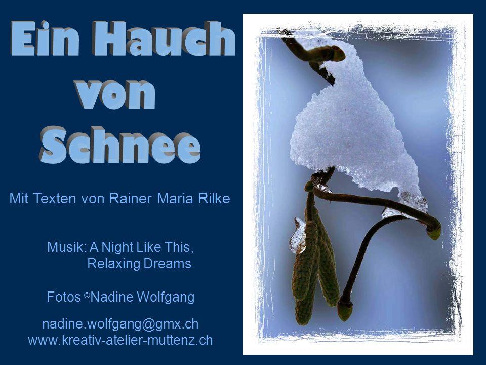Ein Hauch von Schnee Mit Texten von Rainer Maria Rilke