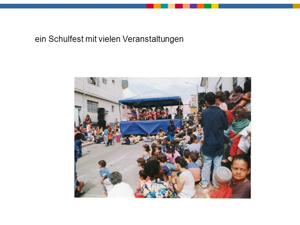 ein Schulfest mit vielen Veranstaltungen
