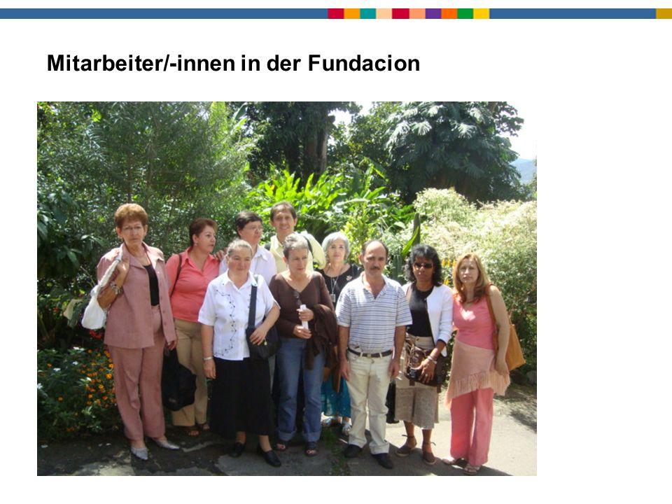 Mitarbeiter/-innen in der Fundacion