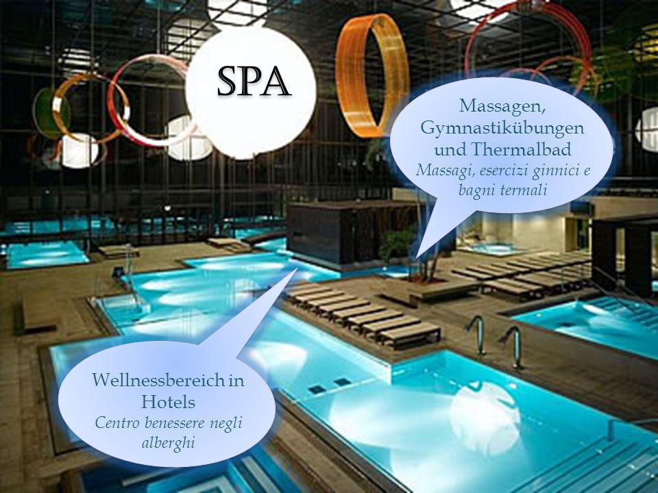 Spa Massagen, Gymnastikübungen und Thermalbad