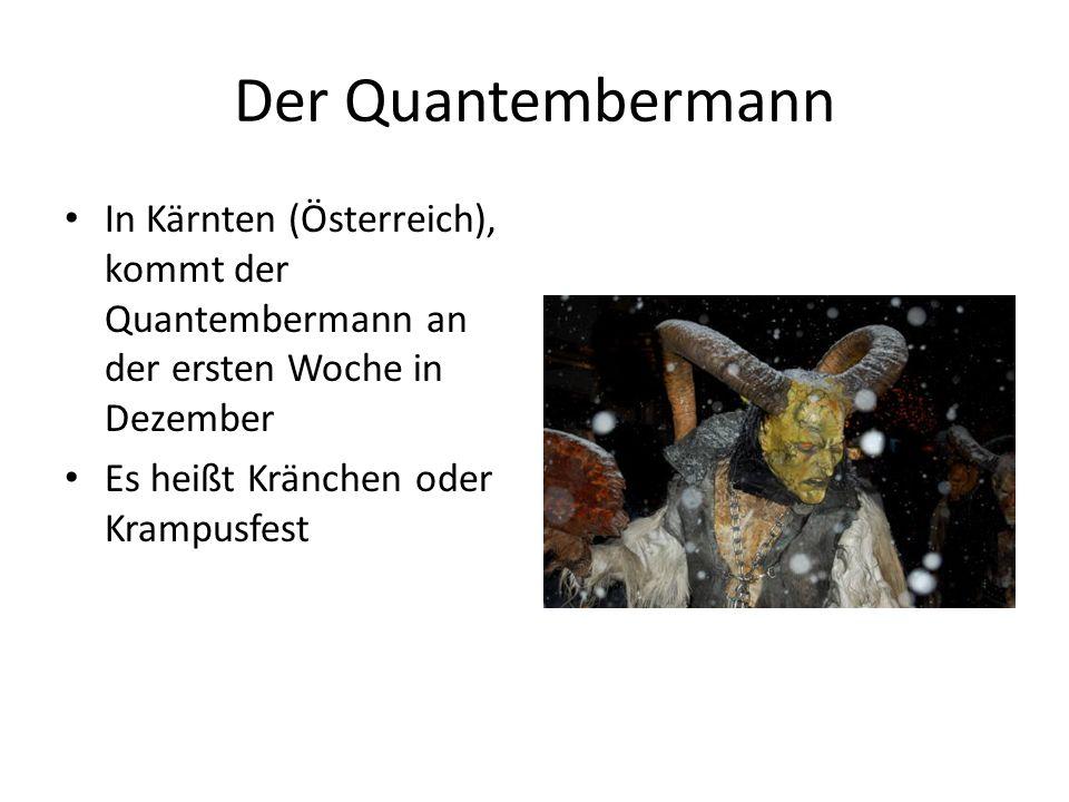 Der Quantembermann In Kärnten (Österreich), kommt der Quantembermann an der ersten Woche in Dezember.