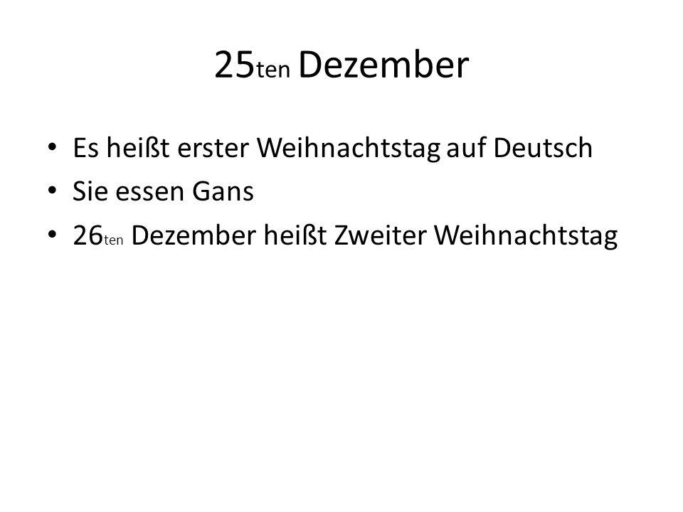 25ten Dezember Es heißt erster Weihnachtstag auf Deutsch