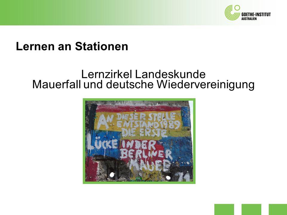 Lernzirkel Landeskunde Mauerfall und deutsche Wiedervereinigung