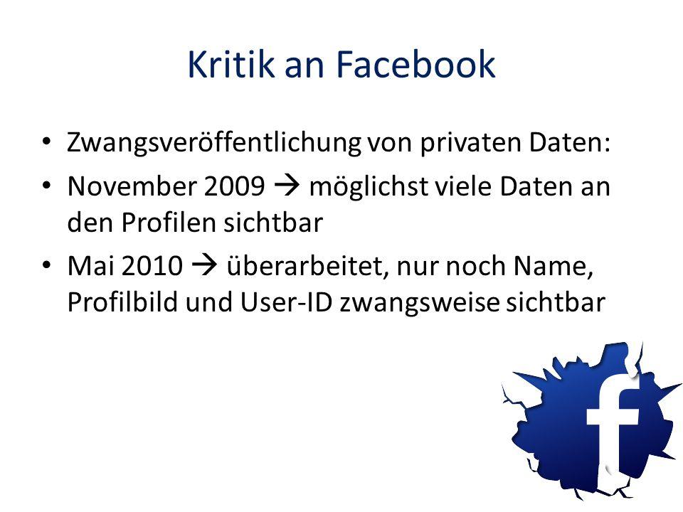 Kritik an Facebook Zwangsveröffentlichung von privaten Daten: