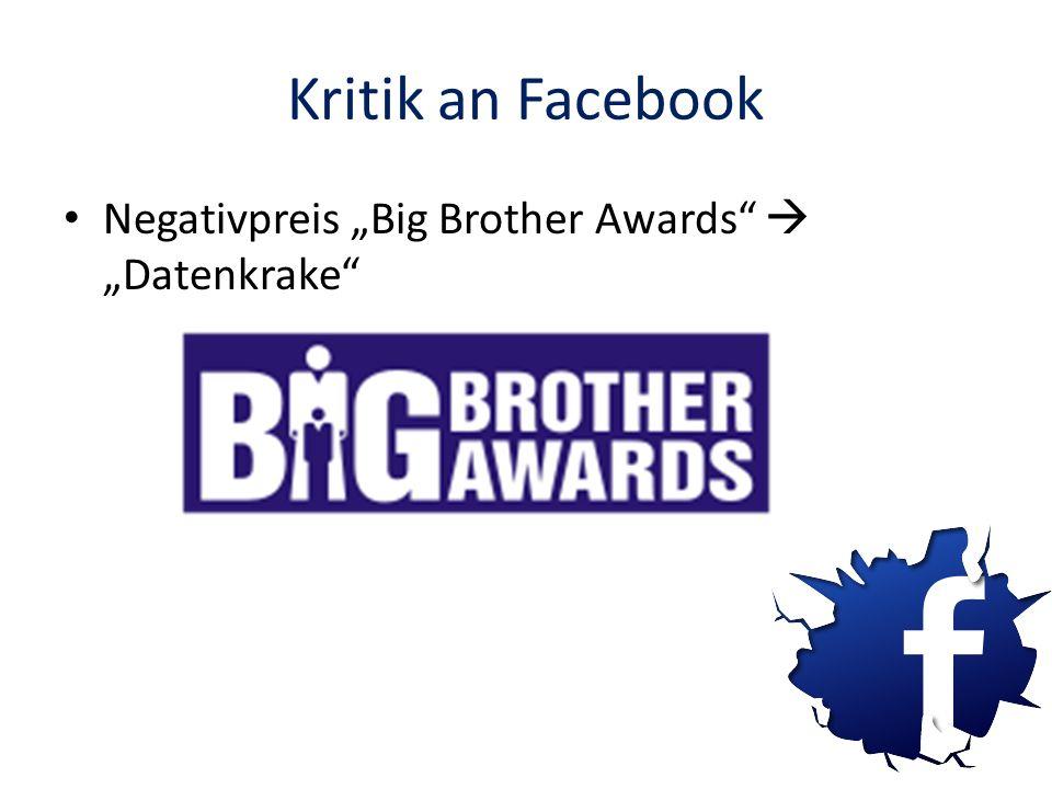 "Kritik an Facebook Negativpreis ""Big Brother Awards  ""Datenkrake"