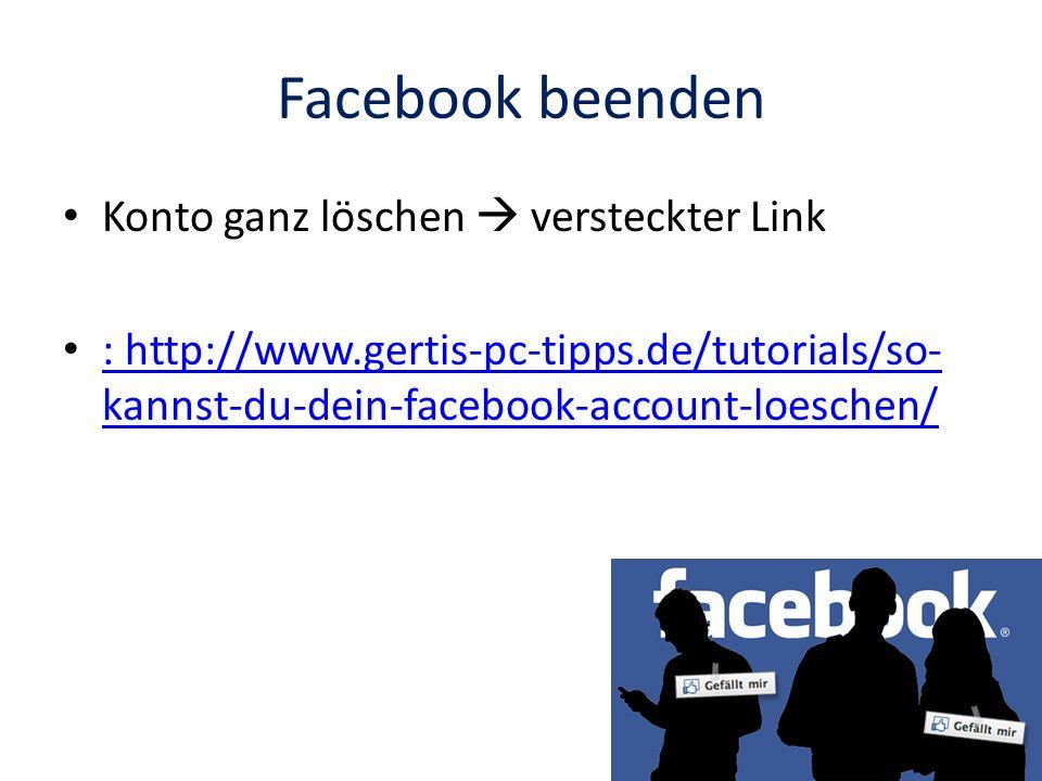 Facebook beenden Konto ganz löschen  versteckter Link