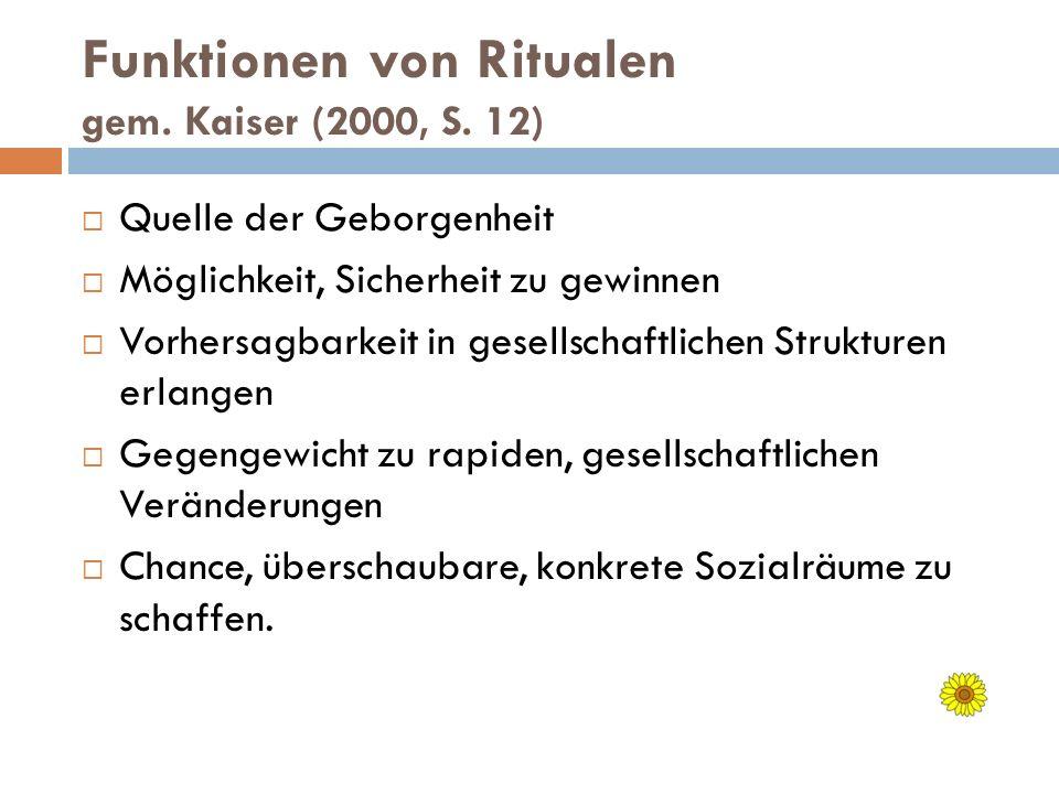 Funktionen von Ritualen gem. Kaiser (2000, S. 12)