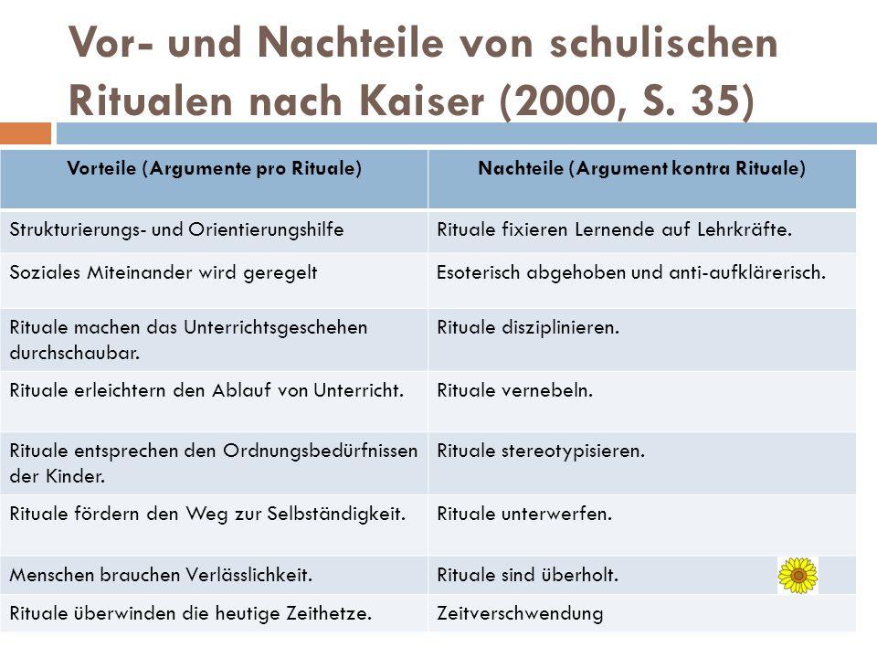 Vor- und Nachteile von schulischen Ritualen nach Kaiser (2000, S. 35)