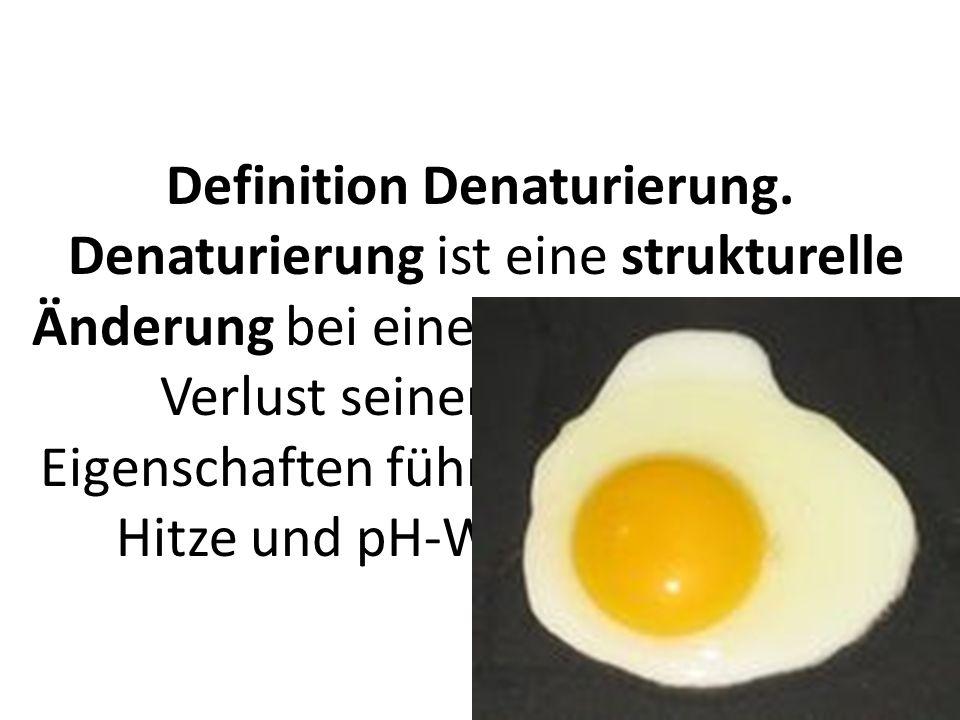 Definition Denaturierung
