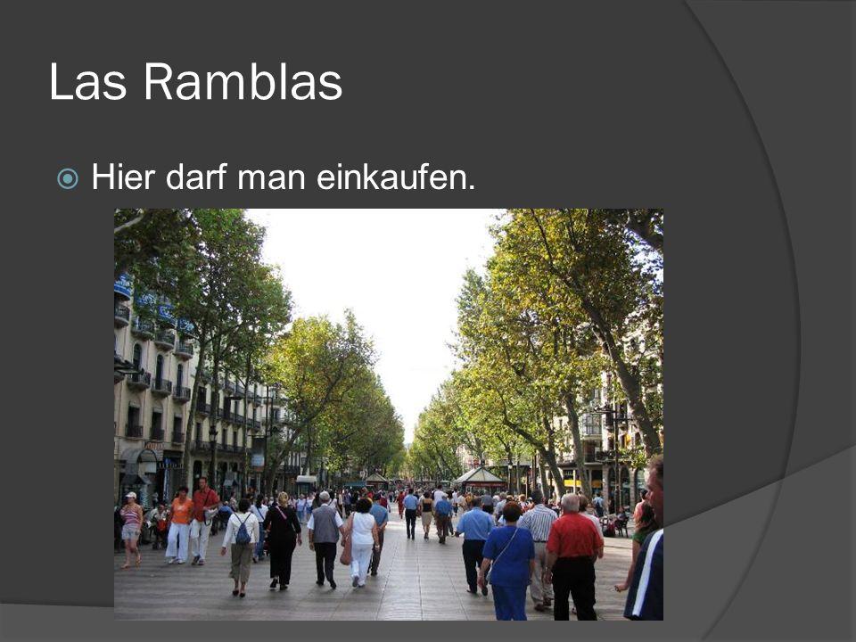 Las Ramblas Hier darf man einkaufen.
