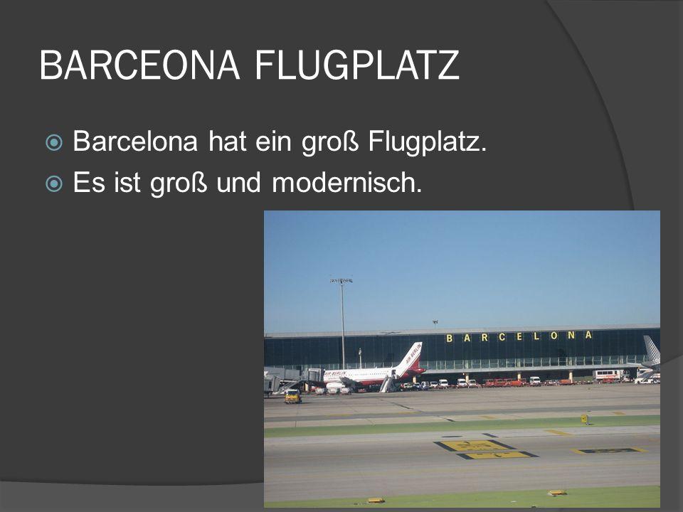 BARCEONA FLUGPLATZ Barcelona hat ein groß Flugplatz.