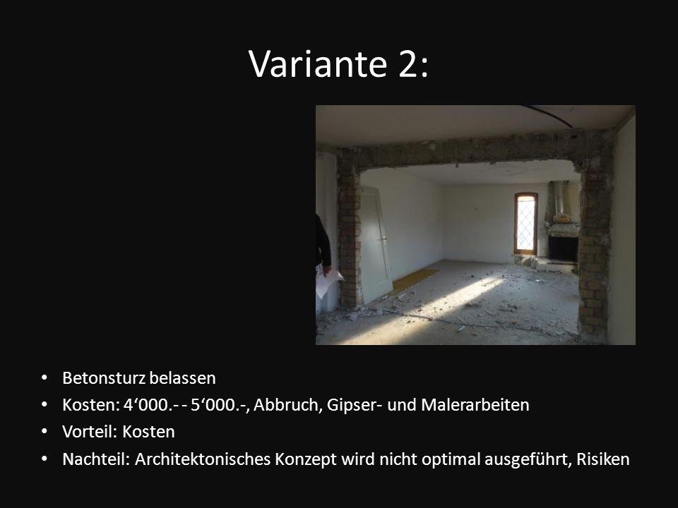 Variante 2: Betonsturz belassen