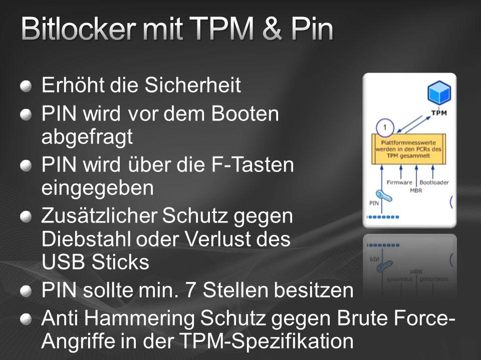 Bitlocker mit TPM & Pin Erhöht die Sicherheit