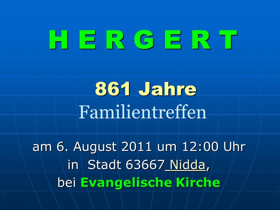 H E R G E R T 861 Jahre Familientreffen