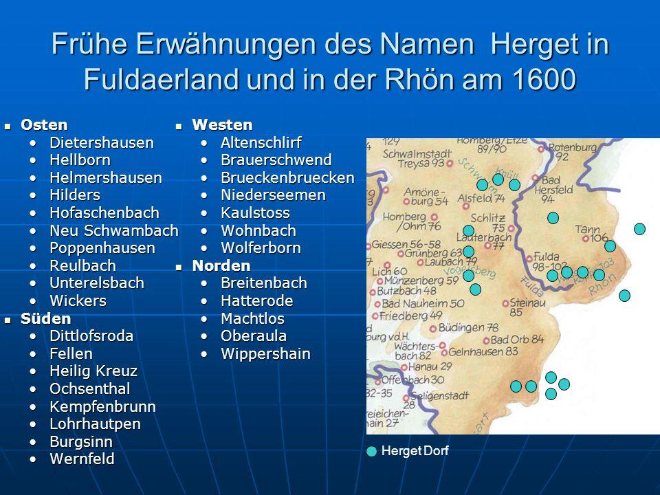 Frühe Erwähnungen des Namen Herget in Fuldaerland und in der Rhön am 1600