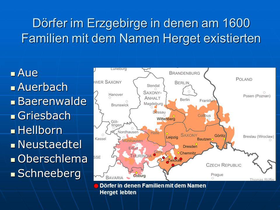 Dörfer im Erzgebirge in denen am 1600 Familien mit dem Namen Herget existierten