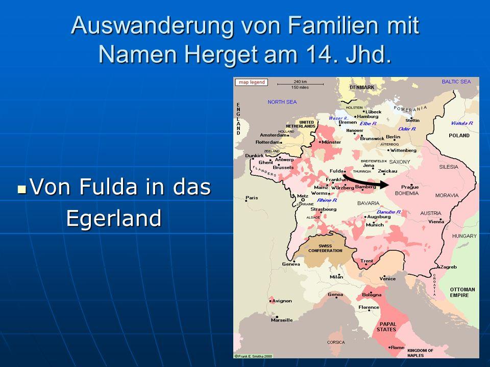 Auswanderung von Familien mit Namen Herget am 14. Jhd.