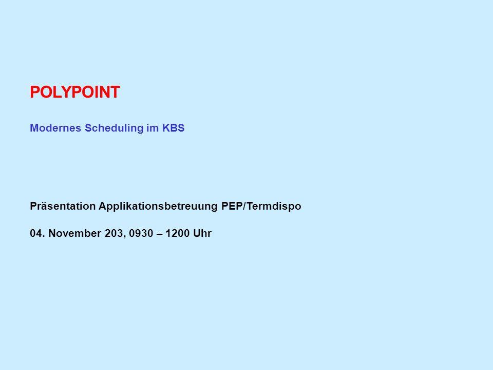 POLYPOINT Modernes Scheduling im KBS