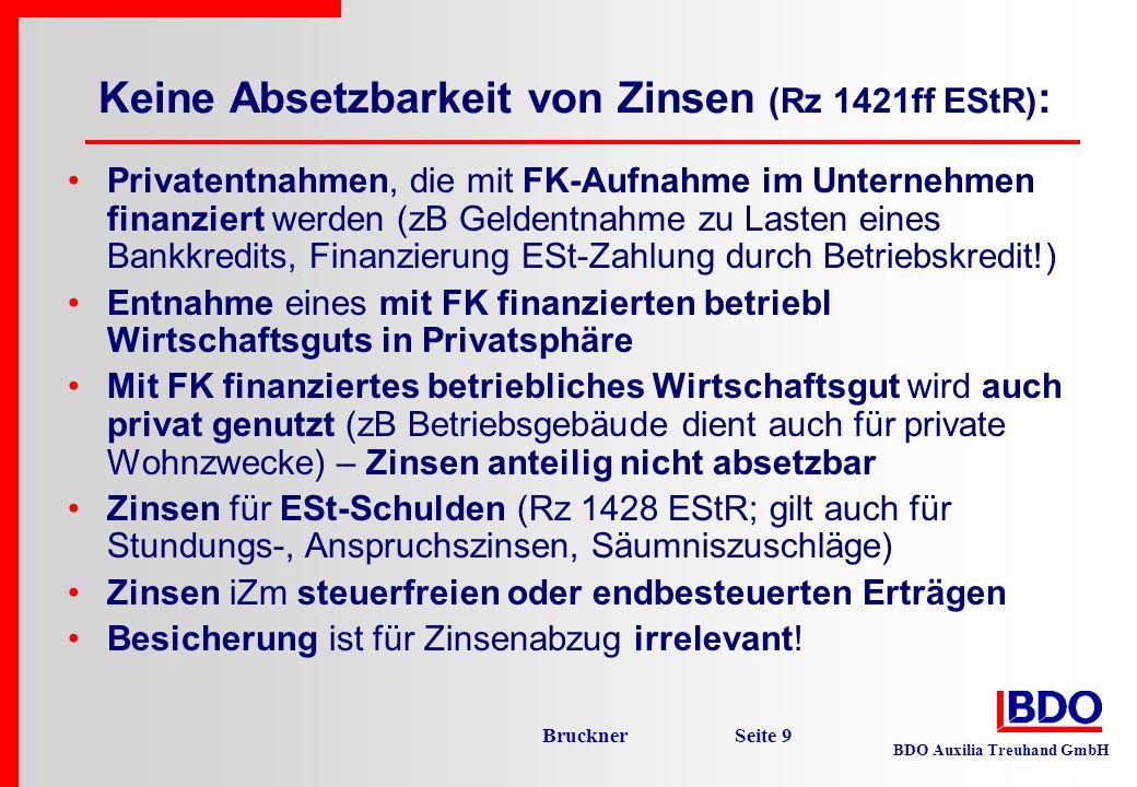 Keine Absetzbarkeit von Zinsen (Rz 1421ff EStR):