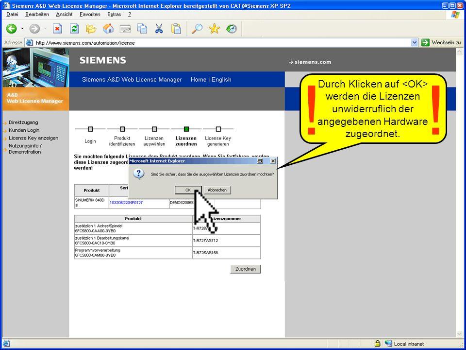 Durch Klicken auf <OK> werden die Lizenzen unwiderruflich der angegebenen Hardware zugeordnet.