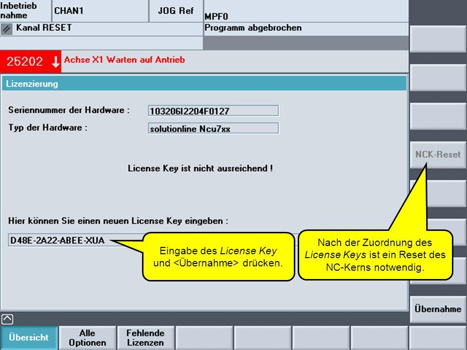 Eingabe des License Key und <Übernahme> drücken.