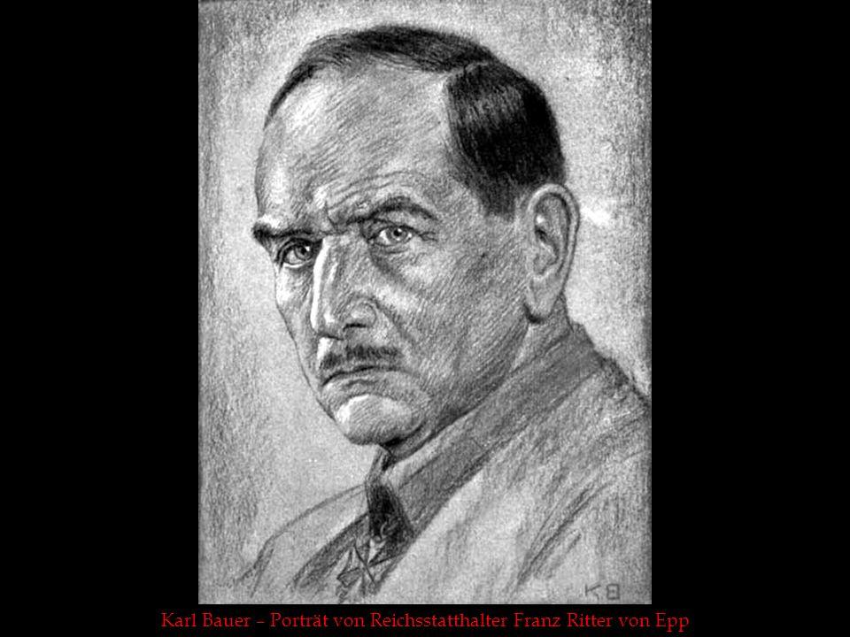 Karl Bauer – Porträt von Reichsstatthalter Franz Ritter von Epp