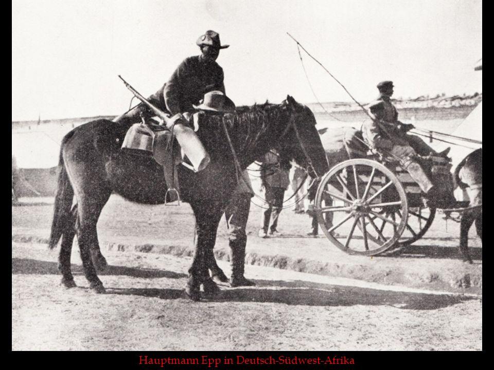 Hauptmann Epp in Deutsch-Südwest-Afrika
