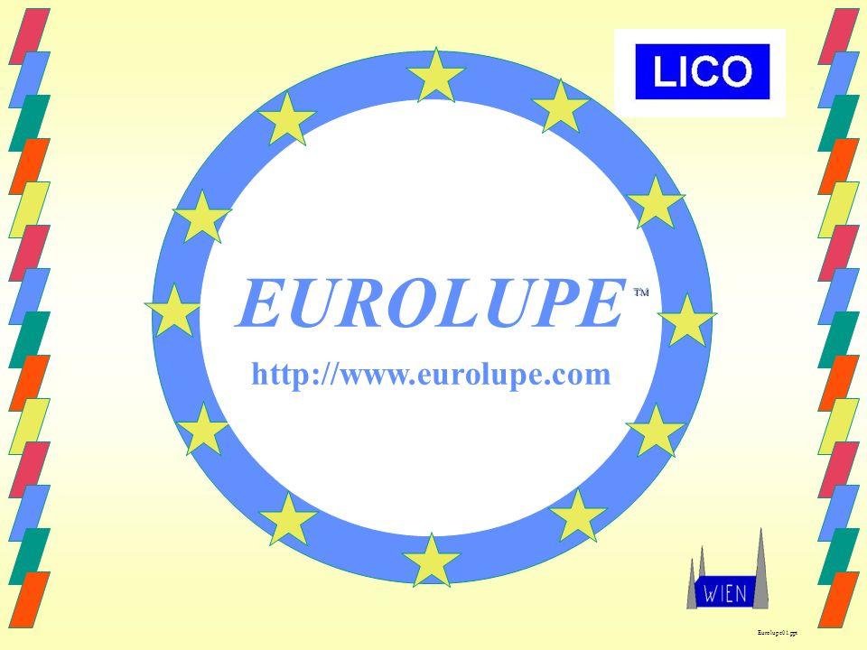 EUROLUPE http://www.eurolupe.com TM Eurolupe01.ppt