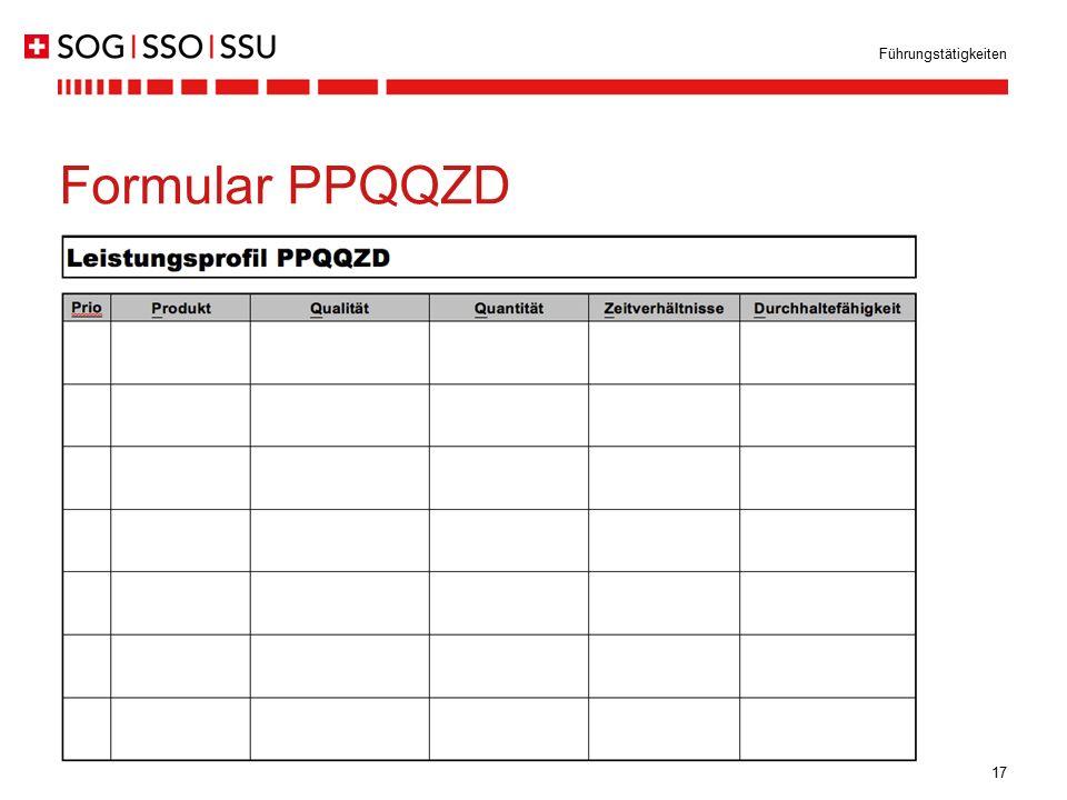 Führungstätigkeiten Formular PPQQZD. Das eigene Leistungsprofil wird übersichtlich gemäss dem Formular PPQQZD dargestellt: