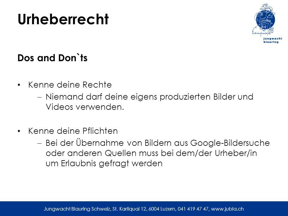 Urheberrecht Dos and Don`ts Kenne deine Rechte