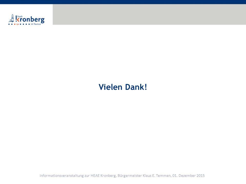 Vielen Dank. Informationsveranstaltung zur HEAE Kronberg, Bürgermeister Klaus E.