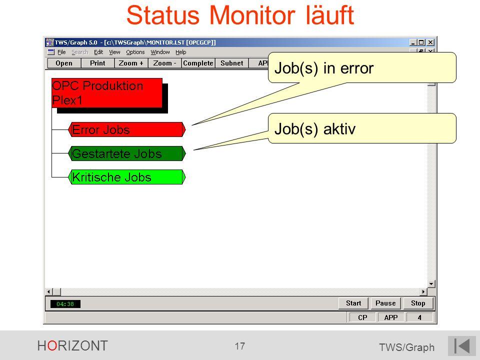 Status Monitor läuft Job(s) in error Job(s) aktiv