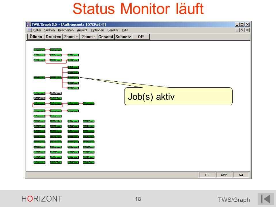 Status Monitor läuft Job(s) aktiv