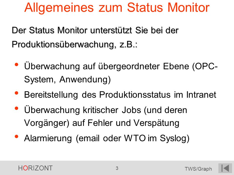 Allgemeines zum Status Monitor