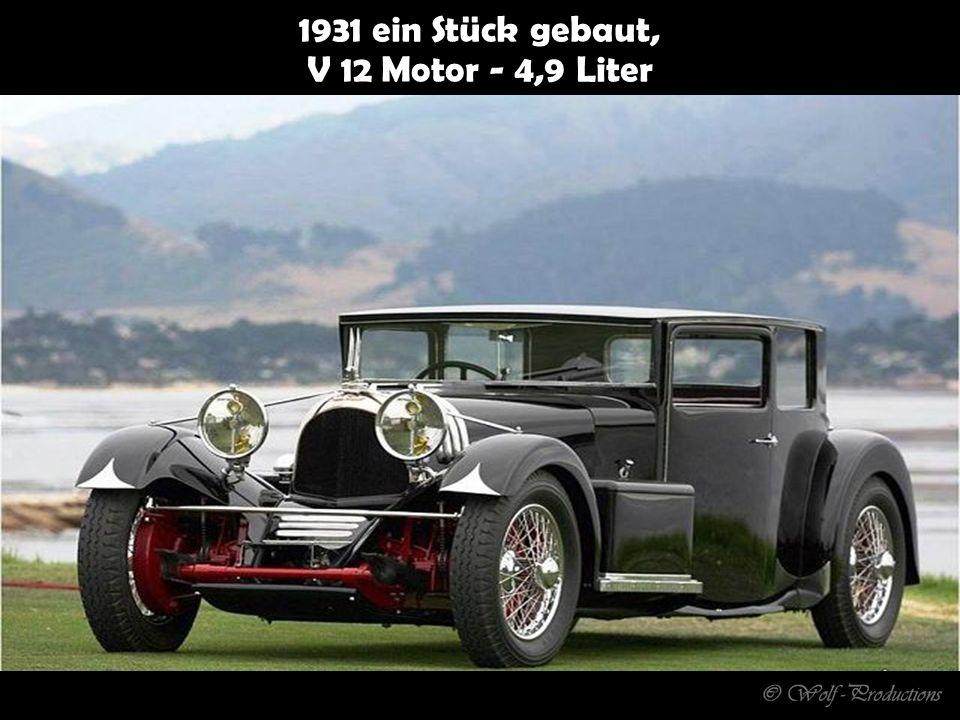 1931 ein Stück gebaut, V 12 Motor - 4,9 Liter