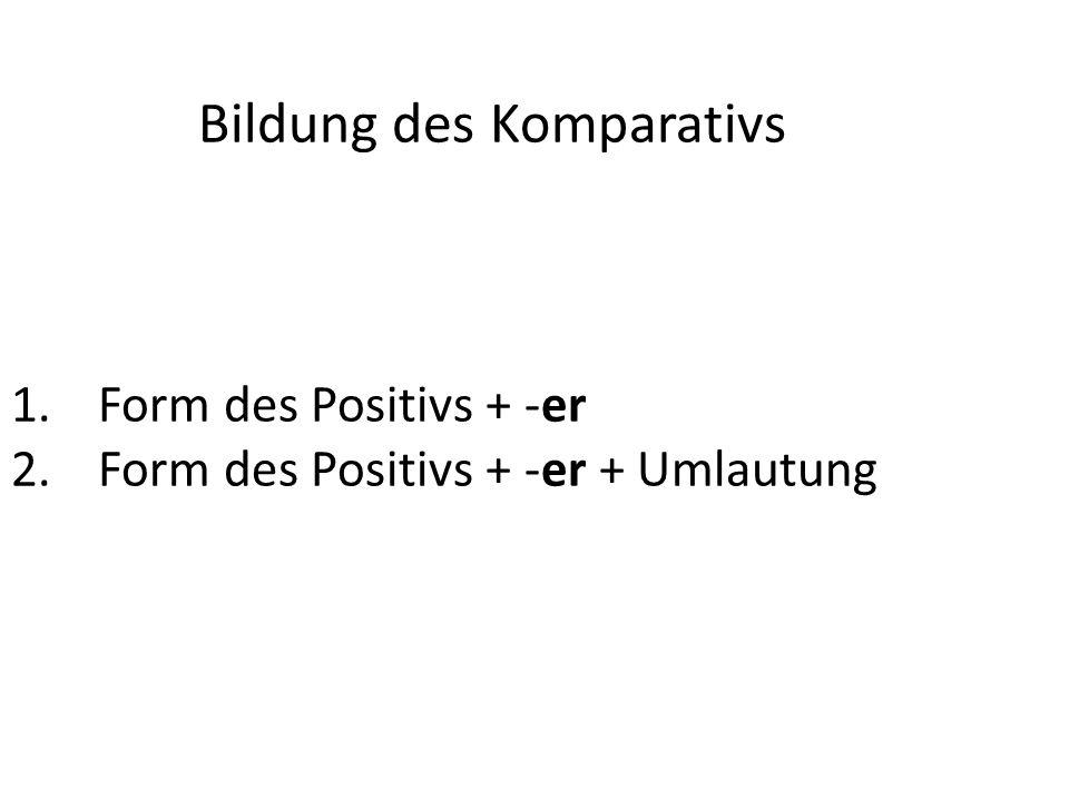 Bildung des Komparativs