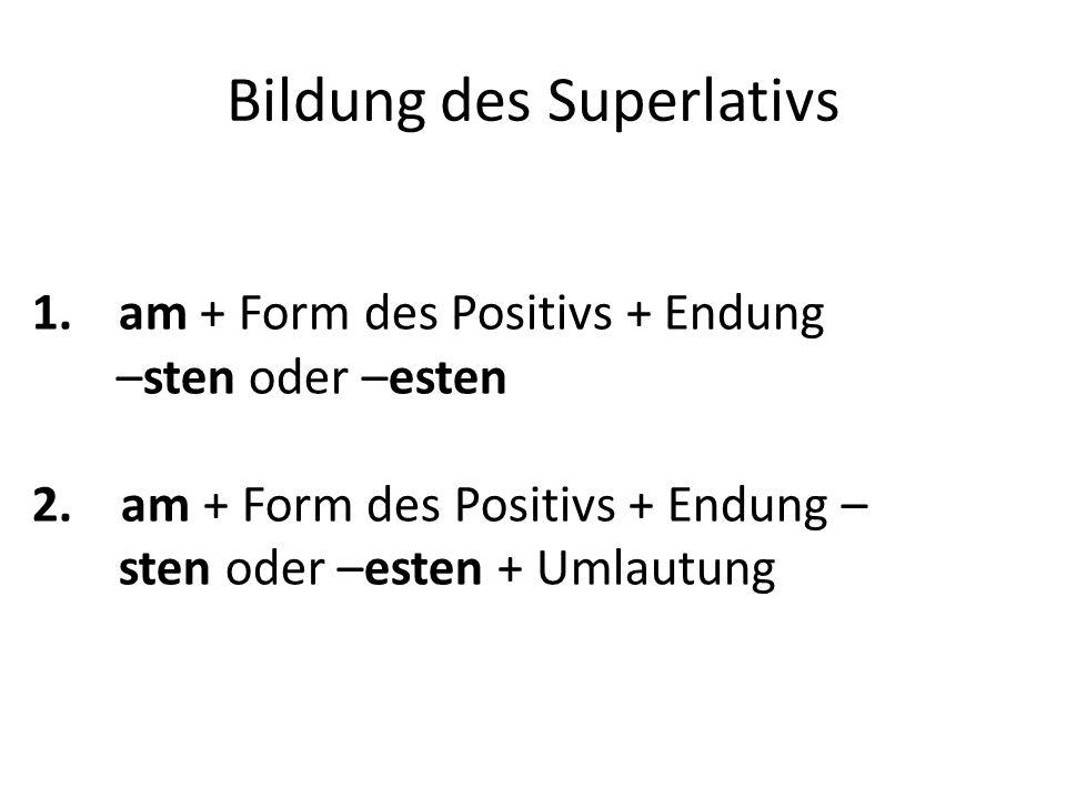 Bildung des Superlativs