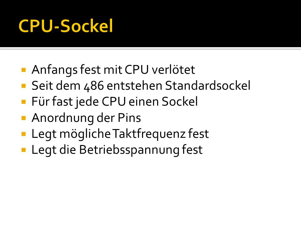 CPU-Sockel Anfangs fest mit CPU verlötet