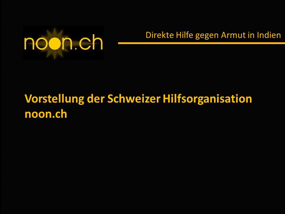 Vorstellung der Schweizer Hilfsorganisation noon.ch