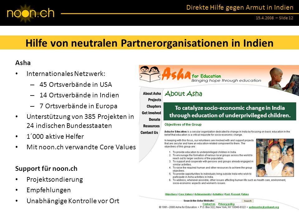 Hilfe von neutralen Partnerorganisationen in Indien