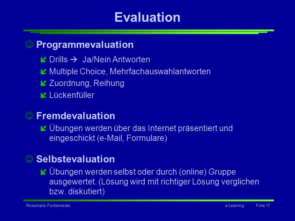 Evaluation Programmevaluation Fremdevaluation Selbstevaluation