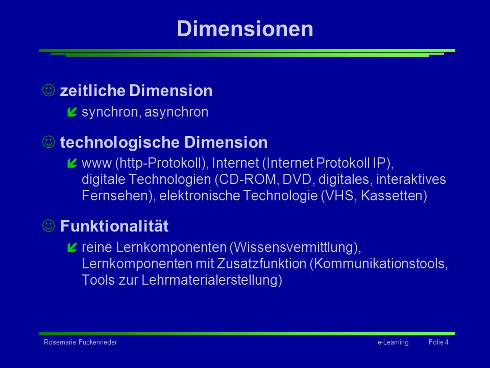 Dimensionen zeitliche Dimension technologische Dimension