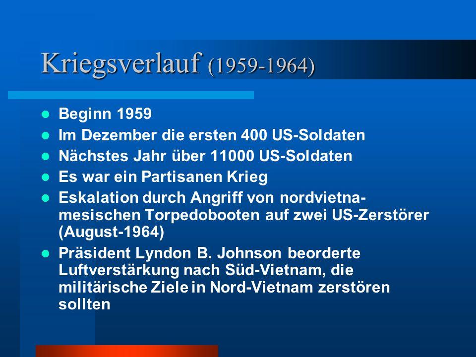 Kriegsverlauf (1959-1964) Beginn 1959