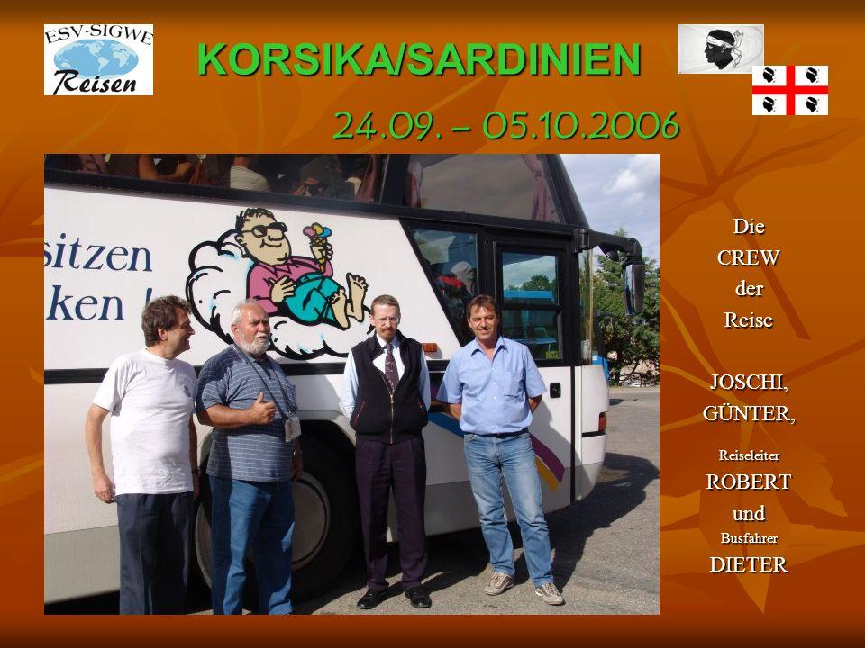 KORSIKA/SARDINIEN 24.09. – 05.10.2006 Die CREW der Reise JOSCHI,