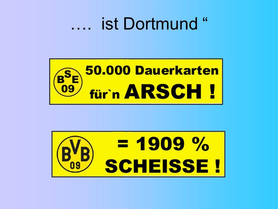 …. ist Dortmund